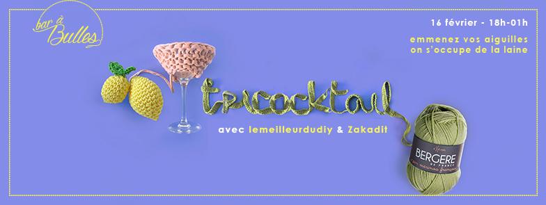 Soirée tricot et cocktail ! Tricocktail ?!